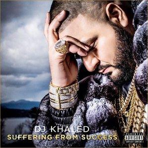 DJ Khaled - 'Suffering From Success'