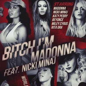 Bitch I'm Madonna artwork