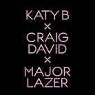 Katy B Craig David Major Lazer Who Am I
